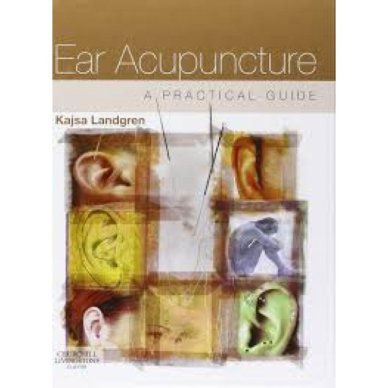 Ear Acupuncture: A Practical Guide BC-501