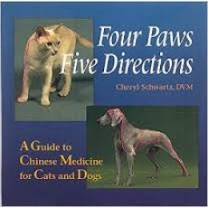 Four Paws, Five Directions: A Guide to Chinese Medicine for Cats and Dogs BC-591